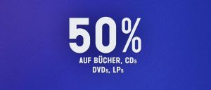 Bücher, CDs, DVDs, LPs Aktion 50%