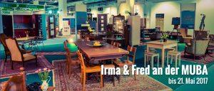 Irma & Fred an der MUBA bis 21. Mai 2017